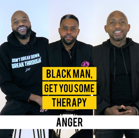 """New Video Series """"Black Man, Get You Some Therapy"""" Brings Light To Anger"""