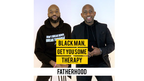 """Black Man, Get You Some Therapy"" Newest Episode Centers on Fatherhood"