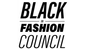 The Black in Fashion Council Aims to Hold the Fashion Industry Accountable