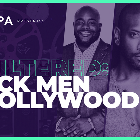 """Men Get Raw About the Entertainment Industry and More at MPA's """"Unfiltered: Black Men in Hollywood"""""""