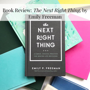 """Book Review: """"The Next Right Thing, """" by Emily Freeman"""