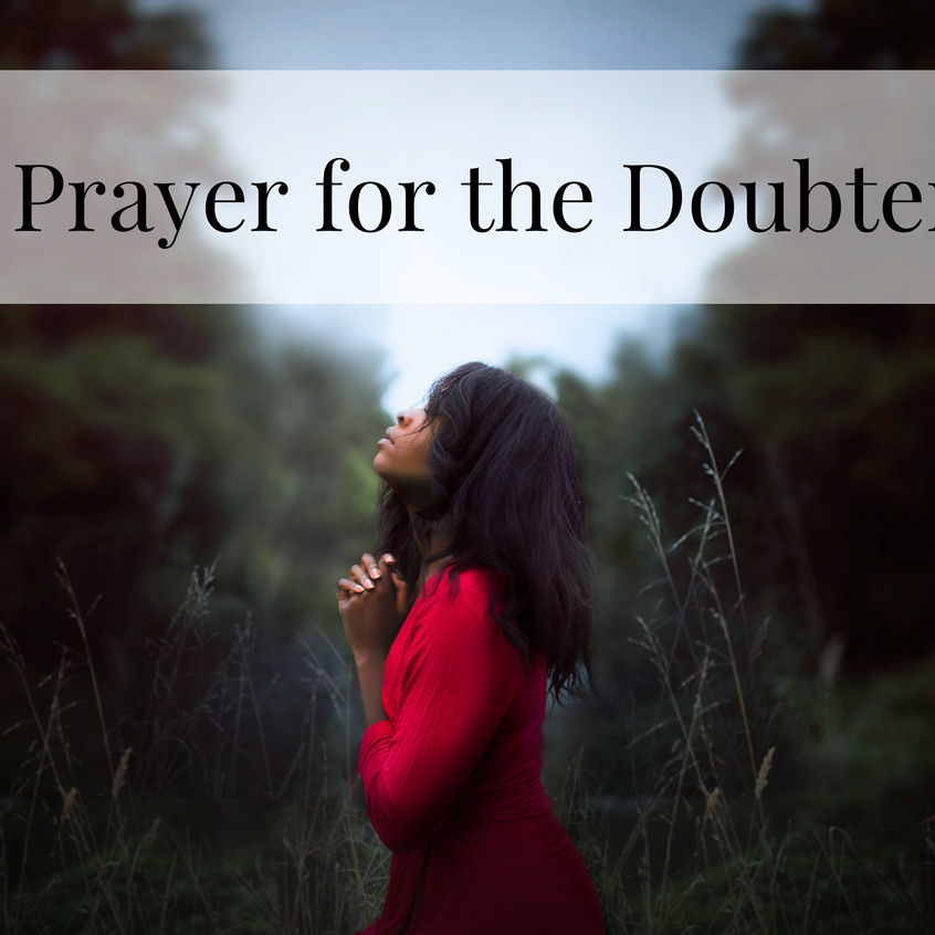 prayer for doubters
