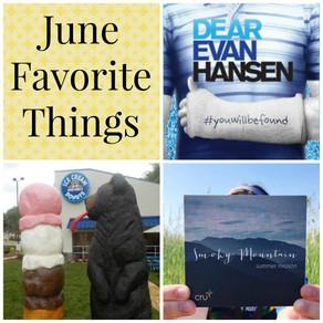 June Favorite Things