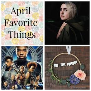 April Favorite Things