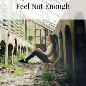 A Prayer For When You Feel Not Enough
