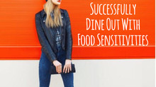 How to: Successfully Dine Out with Food Sensitivities