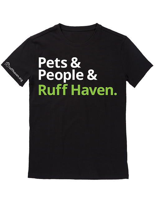 Pets & People & Ruff Haven T-Shirt