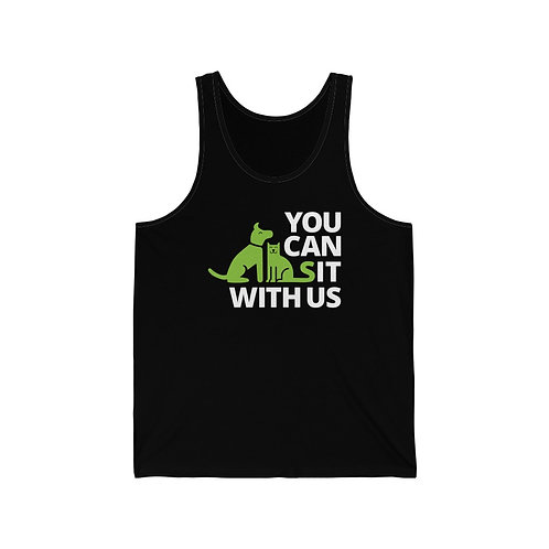 You Can Sit With Us- Unisex Jersey Tank