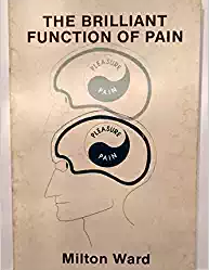 The Brilliant Function Of Pain