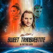 MatthewWood-Cover-SweetTransvestite.JPEG