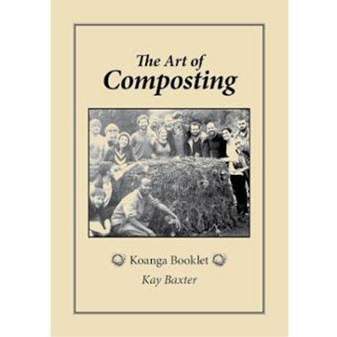 The Art of Composting Koanga by Kay Baxter
