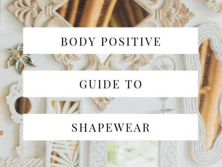 Body Positive Guide to Shapewear