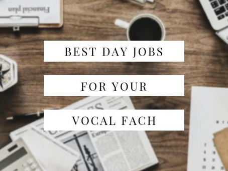 Best Day Jobs for Your Vocal Fach
