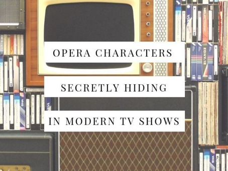 Classic Opera Characters Secretly Hiding in Modern TV Shows