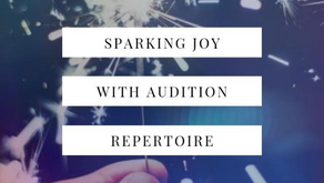 Sparking Joy with Audition Repertoire