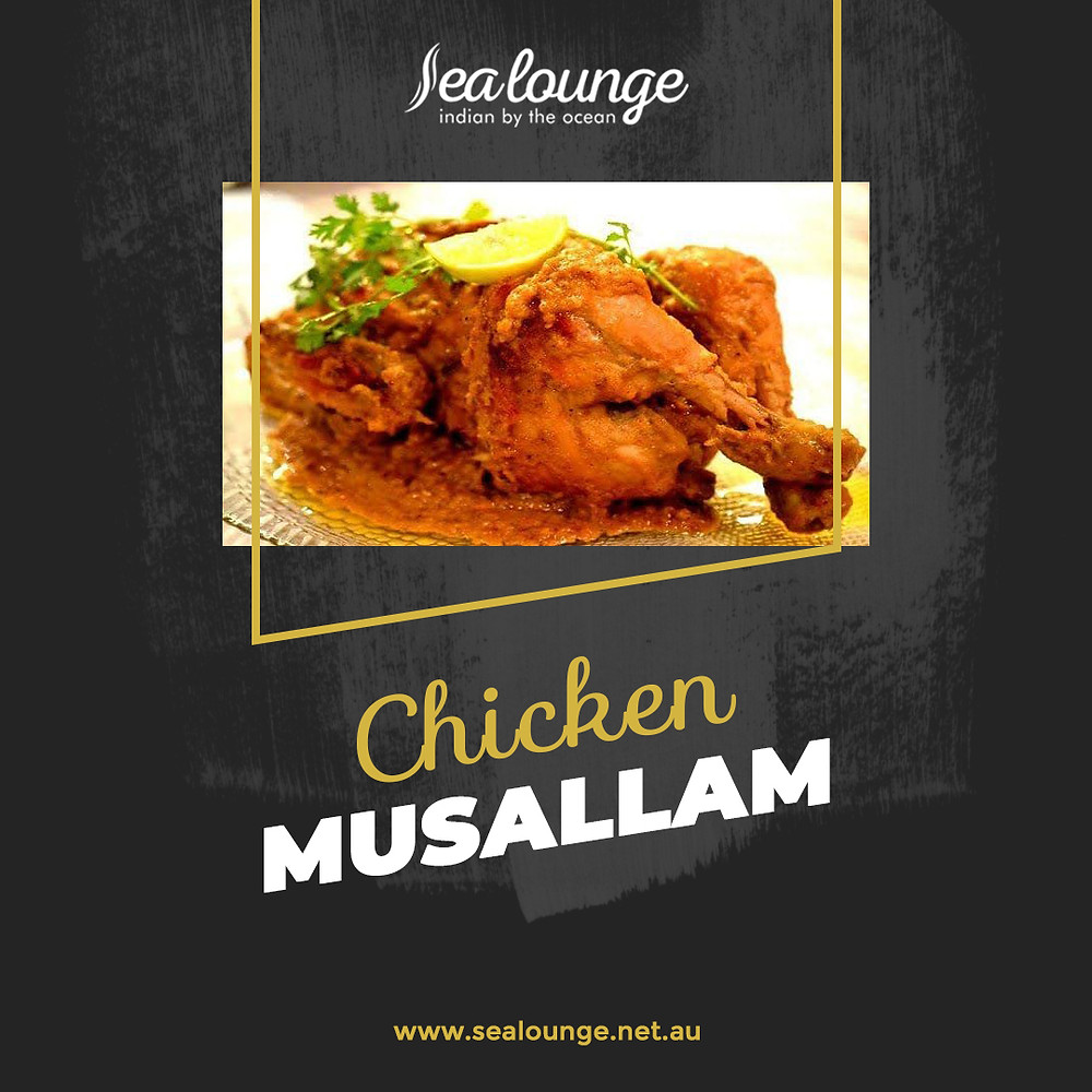 Try this Chicken Musallam, a dish from the Mughal cuisine, famous for being very extravagant and decadent. Book your table now or contact Sea Lounge for more information!
