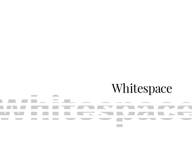 Closure happens when whitespace is used to engage a reader into completing a message on their own.