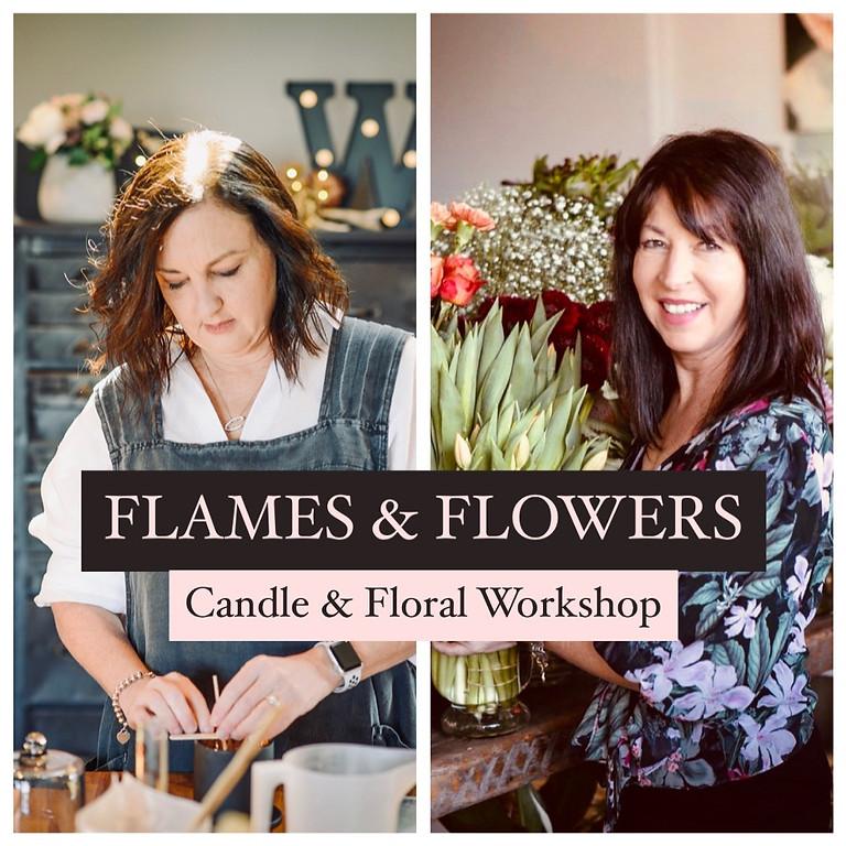 Flame & Flowers Workshop 14/8/21
