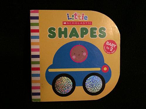 Shapes (Little Scholastic Series)