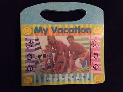 My Vacation: Picture, Play, and Tote Book