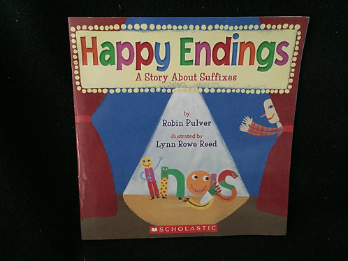 Happy Endings: A Story About Suffixes Paperback