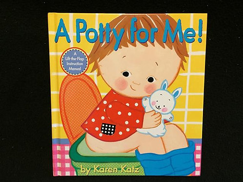 A Potty for Me! Hardcover