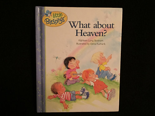 What about Heaven? (Little Blessings) Hardcover