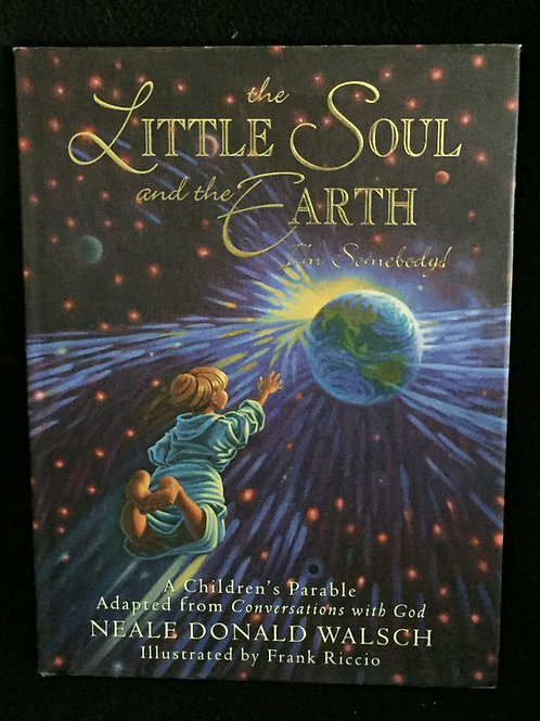The Little Soul and the Earth: I'm Somebody!