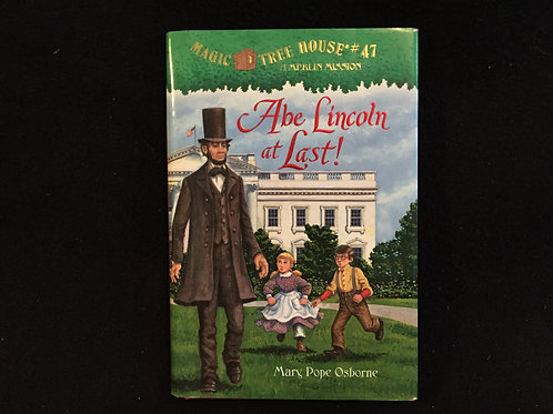 Magic Tree House #4:Abe Lincoln at Last! Paperback