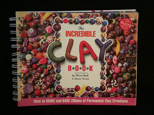 The Incredible Clay Book. Klutz Press Spiral-bound