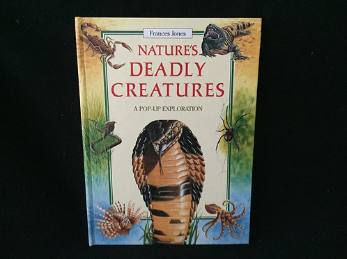 Nature's Deadly Creatures Hardcover