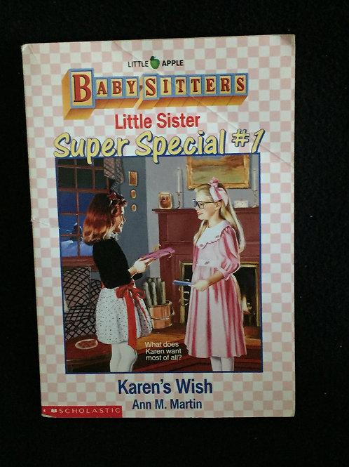 Karen's Wish (Baby-Sitters Little Sister Super Special #1)