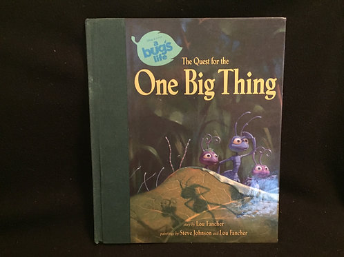 The Quest for the One Big Thing (A Bug's Life) Har