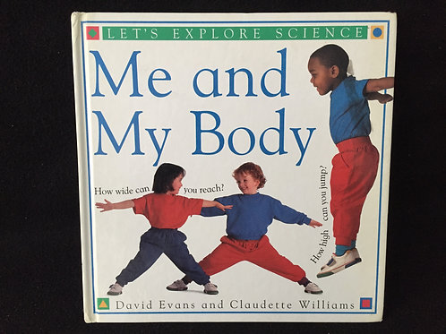 Me and My Body (Let's Explore Science) Hardcover