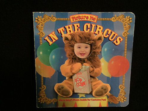 Picture Me Book - In The Circus