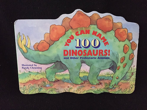 You Can Name 100 Dinosaurs! Board book