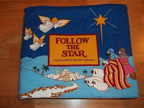 Follow the Star– A childs story of the first Chris