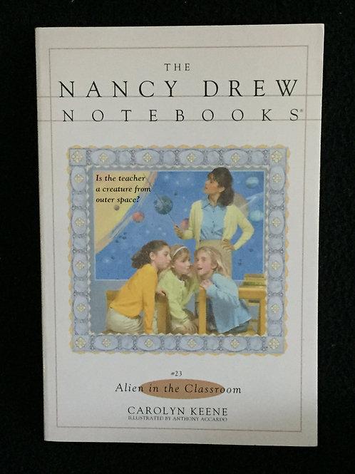 Alien in the Classroom (Nancy Drew Notebooks #23) Paperback