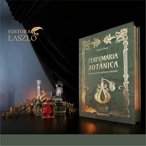 Perfumaria botânica. Justine Crane