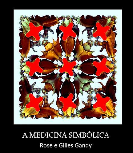 A Medicina Simbólica
