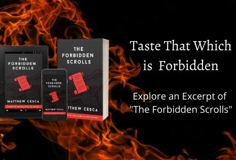 Taste That Which is Forbidden