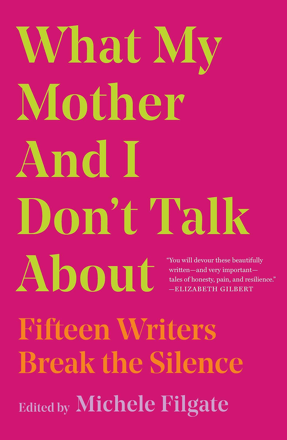What My Mother and I Don't Talk About edited by Michele Filgate