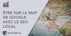 Être sur la carte avec le SEO local pour augmenter le référencement de son site.