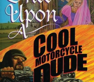 Book Rec: Once Upon A Cool Motorcycle Dude
