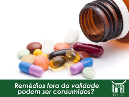 Remédios fora da validade podem ser consumidos?