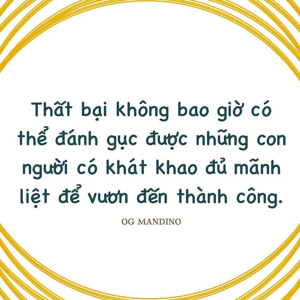 Khao khát đủ mãnh liệt để vươn tới thành công Og Mandino