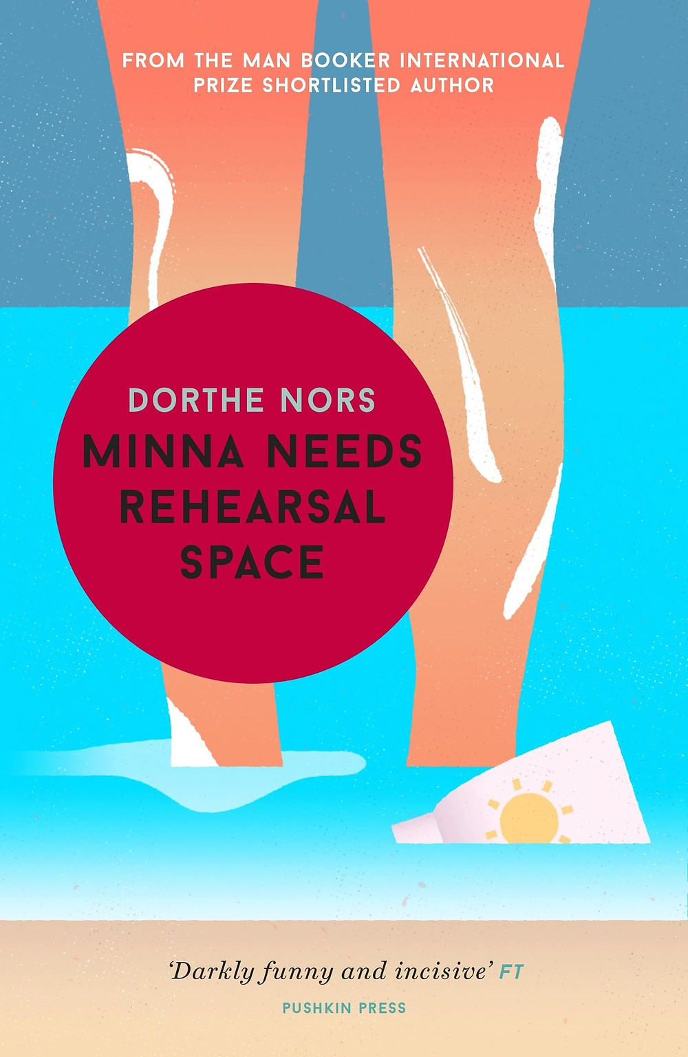 Minna Needs Rehearsal Space by Dorthe Nors : thebookslut book reviews thebookslut Pushkin Press
