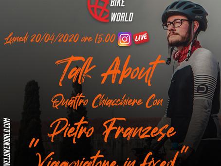 Talk About... Quattro chiacchiere con Pietro Franzese