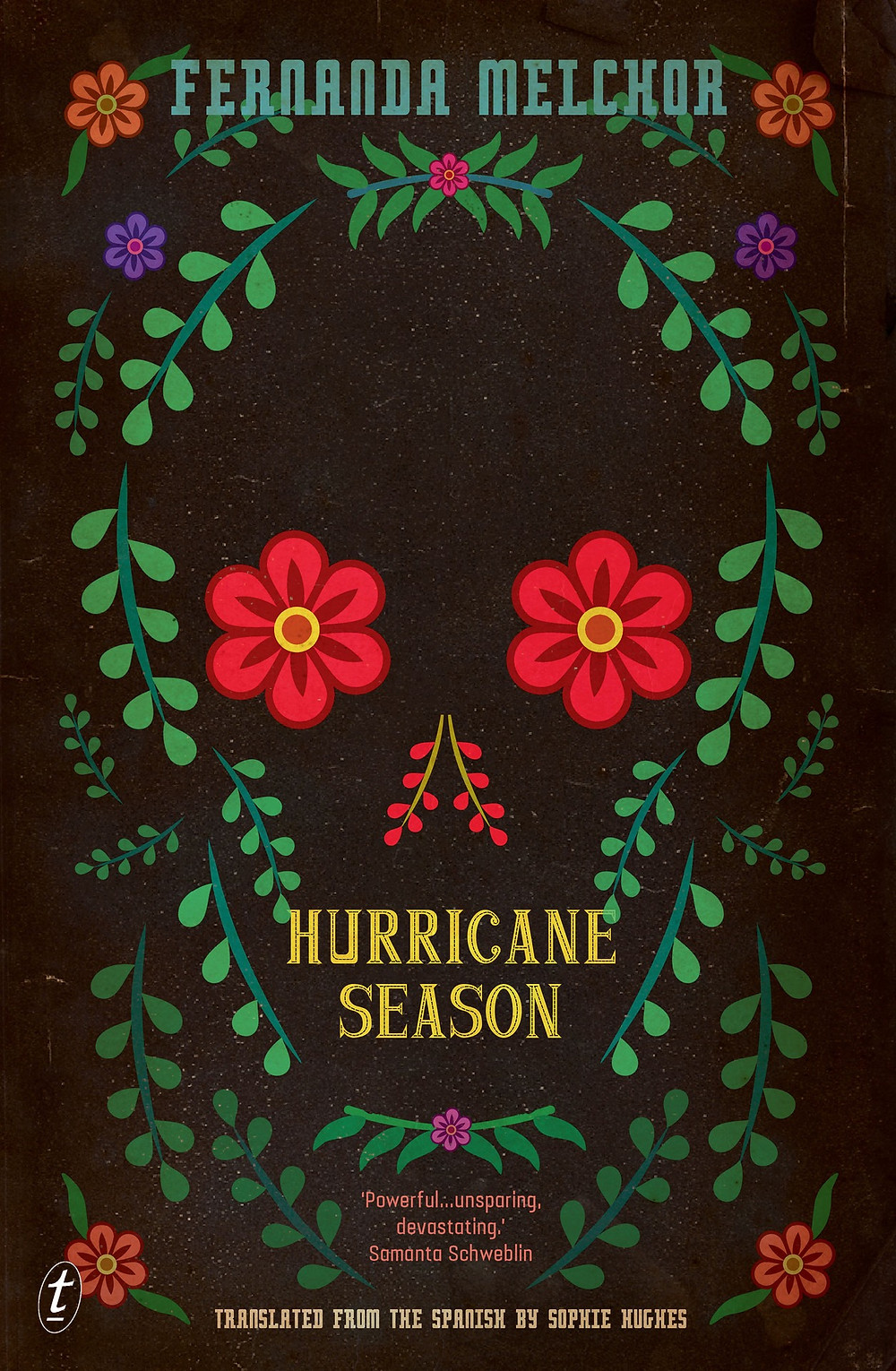 Hurricane Season by Fernanda Melchor, translated from the Spanish by Sophie Hughes : the book slut book reviews thebookslut
