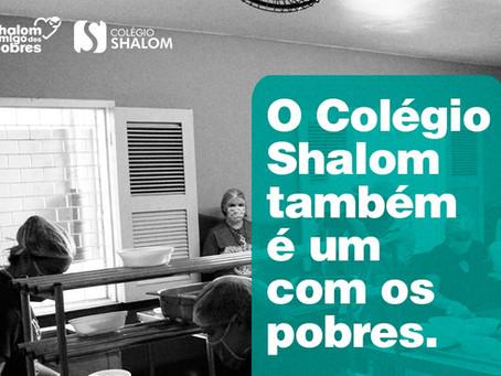 O Colégio Shalom é um amigo dos pobres